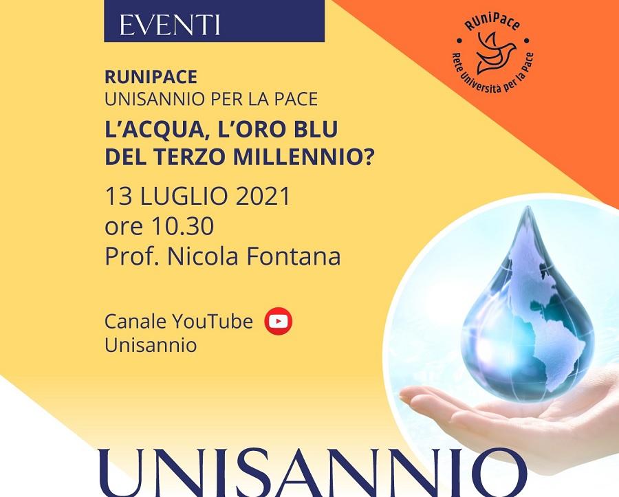 Runipace: L'acqua, l'oro blu del terzo millennio? Seminario del prof. Nicola Fontana. Diretta YouTube