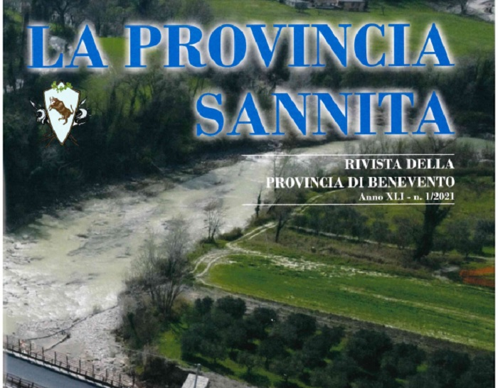 """Pubblicato il numero 1/2021 de""""La Provincia Sannita"""", Rivista dalla Provincia di Benevento"""