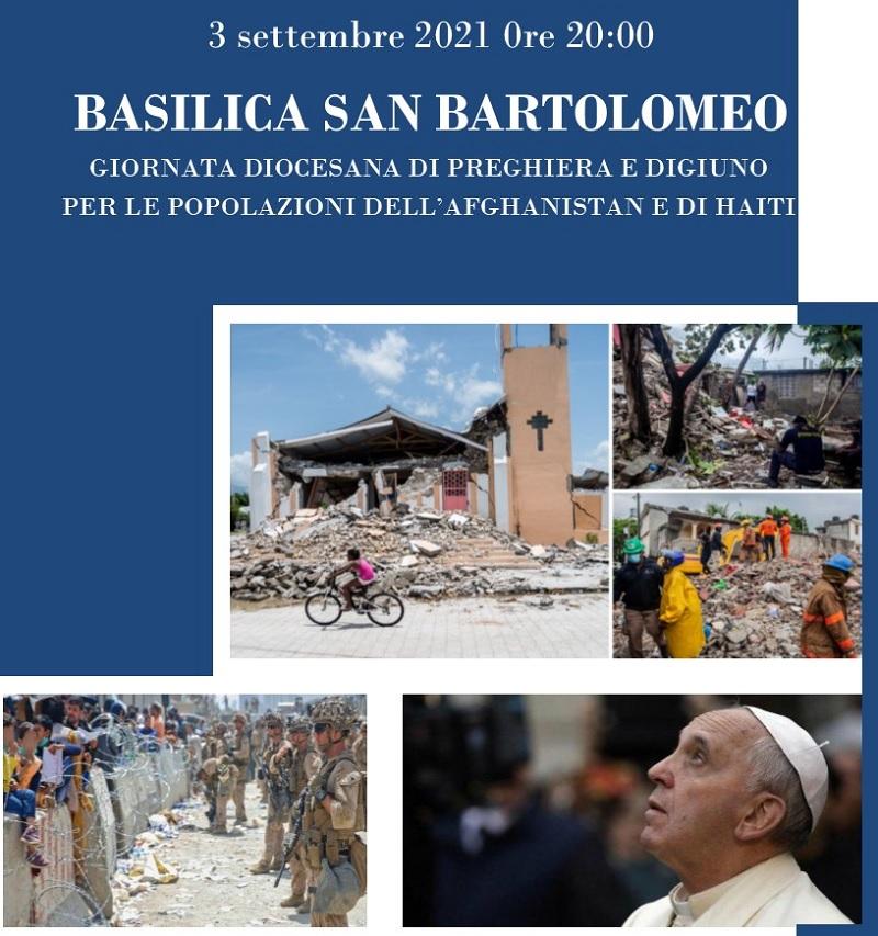 Venerdì 3 Settembre giornata di preghiera e digiuno per l'Afghanistan e Haiti presso la Basilica di San Bartolomeo
