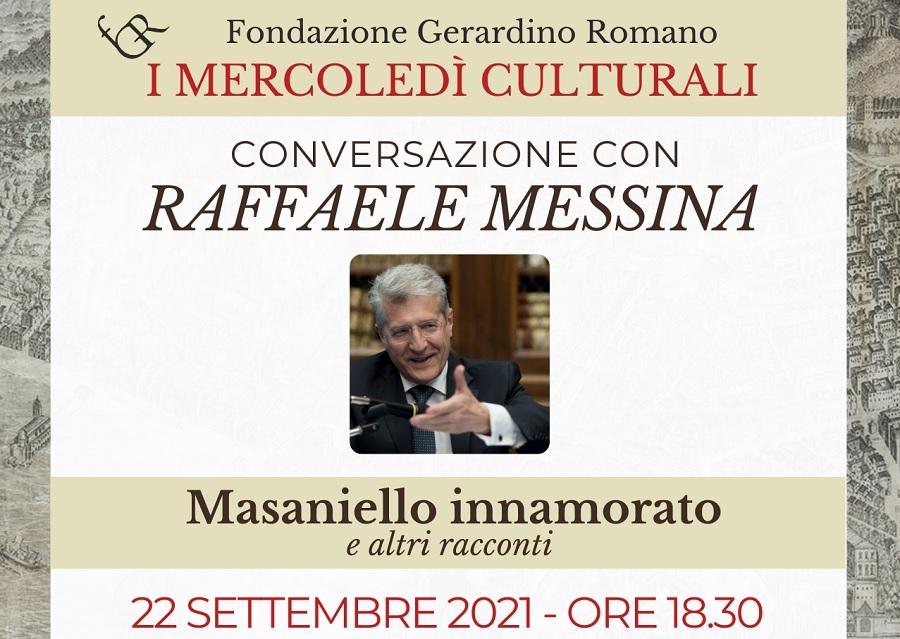 Mercoledì laFondazione Gerardino Romanoospita l'AutoreRaffaele Messinae il suo libroMasaniello